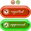 Approved and rejected button set.  — Stock Vector