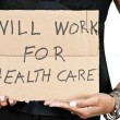 Will Work for Healthcare — Stock Photo