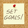 SET GOALS! on cork board — Stock Photo