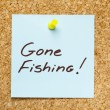GONE FISHING! sticky note — Stock Photo