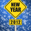 Happy new year 2012 traffic sign — Stock Photo