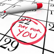 Calendar - Day For You Treat Yourself Indulge and Relax - Stock Photo