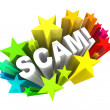 Foto de Stock  : Scam 3D Word Swindle Con Game to Cheat You Out of Money