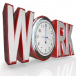 Foto Stock: Work Clock Word Time to Get Working on Job Career