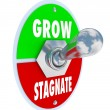 Stock Photo: Grow Vs Stagnate - Switch to Change or Innovate and Succeed