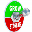 Royalty-Free Stock Photo: Grow Vs Stagnate - Switch to Change or Innovate and Succeed