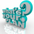 What's Your Plan - Ready Planning for Success Strategy - Stock Photo