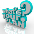 Stock Photo: What's Your Plan - Ready Planning for Success Strategy