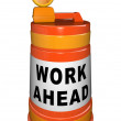 Work Ahead Construction Orange Traffic Barrel — Stock Photo
