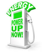 Energy Power Up Now at Fuel Pump Words — Stock Photo
