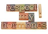 Respektera mina hormoner — Stockfoto