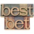 Best bet in letterpress type — Stock Photo