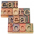 Eat more real food - Stock Photo