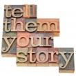 Постер, плакат: Tell them your story