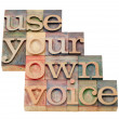 Use your own voice — Stock Photo