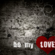 Grunge background with the words be my love — Stock Photo #7498983