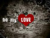 Tło grunge z napisem być moja miłość — Zdjęcie stockowe