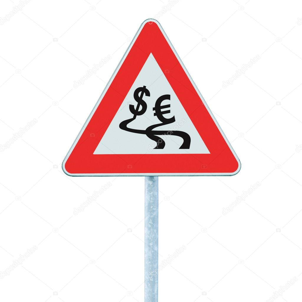 Currency exchange rate fluctuation, dollar, euro slippery road warning sign crisis concept, isolated  Stock Photo #6822946