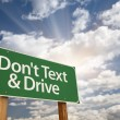 Royalty-Free Stock Photo: Don\'t Text and Drive Green Road Sign