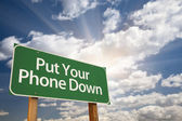 Put Your Phone Down Green Road Sign — Stock Photo