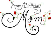 Happy Birthday Mom — Stock Photo