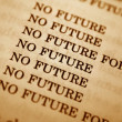 No future — Stockfoto