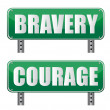 Stock Photo: Bravery & Courage road sign isolated on white.