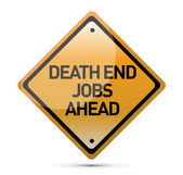 Sign indicating that dead-end jobs are ahead — Stock Photo