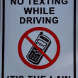 No texting while driving, its the law sign — Stock Photo #7136853