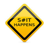 S#it Happens sign with clipping path — Stock Photo