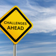 Stock Photo: CHALLENGES AHEAD road sign