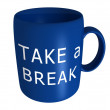 Cup with text Take a Break — Stock Photo