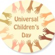 Color hands around the text (sticker), universal children's day — Imagen vectorial