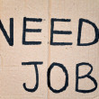 Need job written on cardboard — Stock Photo