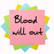 "Proverb ""Blood will out"" written on bunch of sticky notes — Stock Photo #7533130"