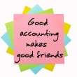 """Proverb """" Good accounting makes good friends """" written on bunch — Stock Photo"""