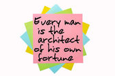 """Proverb """" Every man is the architect of his own fortune """" writte — Stock Photo"""