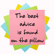 "Proverb "" The best advice is found on the pillow "" written on bu — Stock Photo"