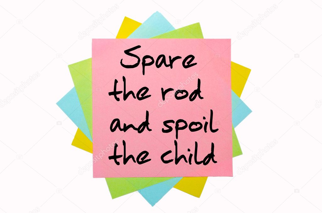 Spare the rod and spoil the child essay