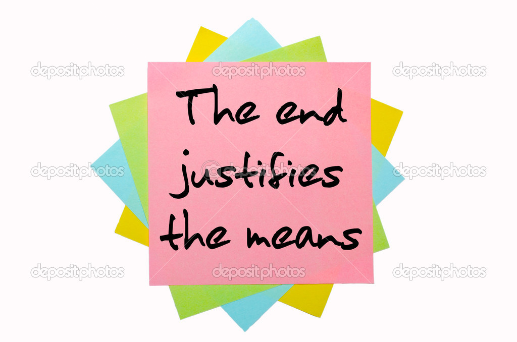 the end justifies the means essay does the end justify the means  the end justifies the means essay order essaydepositphotos com