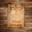 Vintage wanted poster on a wooden wall — Stock Photo #7459319