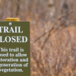 Trail closed - Stock Photo