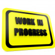 Stock Photo: Work in progress sign