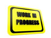 Work in progress sign — Stock Photo