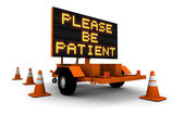 Please Be Patient - Construction Sign — Stockfoto