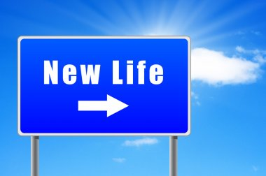 New life road sign with arrow on sky background.