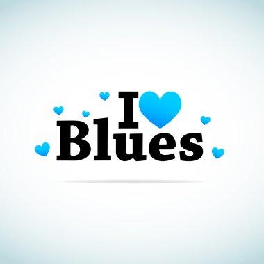 I Love Blues Music.
