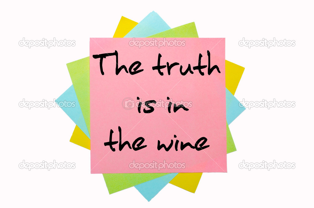 Spreekwoord De Waarheid Is In De Wijn Geschreven Op Bos
