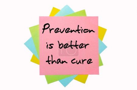 "Proverb "" Prevention is better than cure "" written on bunch of s"